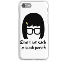 Tina // Boob punch iPhone Case/Skin