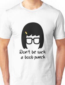 Tina // Boob punch Unisex T-Shirt