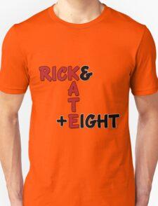 Rick and Kate plus 8 Unisex T-Shirt