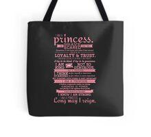 I Am a Princess (version 2) Tote Bag
