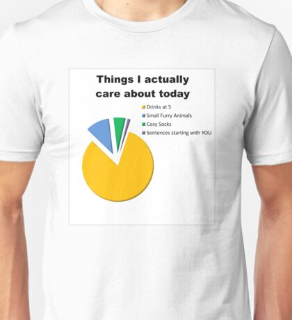 Things I Care About Today Piechart Unisex T-Shirt