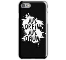 jus drein jus daun iPhone Case/Skin