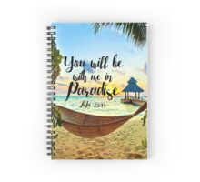 Luke 23:43 Spiral Notebook