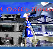 A Doll's House by KayeDreamsART