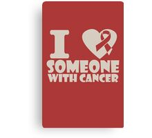 breast cancer I heart someone with cancer support funny nerd geek geeky Canvas Print