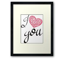 I love you. Framed Print