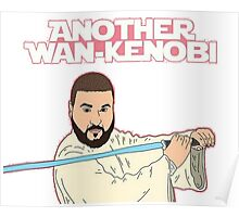Dj Khaled - Another Wan-Kenobi  Poster