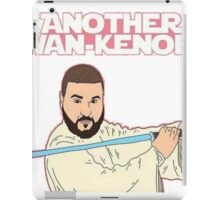 Dj Khaled - Another Wan-Kenobi  iPad Case/Skin