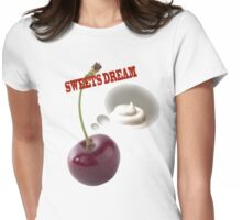 sweets dreams their sweet dreams - cherry Womens Fitted T-Shirt