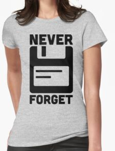 Never Forget Floppy Disk  Womens Fitted T-Shirt