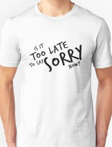 Sorry - Justin Bieber Unisex T-Shirt