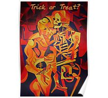 Trick or Treat Skeleton and A Corpse Embracing Death Poster