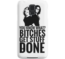 "Amy Poehler & Tina Fey - ""Bitches Get Stuff Done"" Samsung Galaxy Case/Skin"