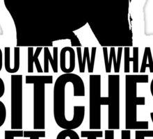 "Amy Poehler & Tina Fey - ""Bitches Get Stuff Done"" Sticker"