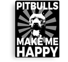 Pitbulls Lovers Make me Happy Dogs Cute Face Vector Sunburst Canvas Print