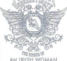 AN IRISH WOMAN by HotTShirts
