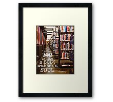 A Room Without Books... Framed Print
