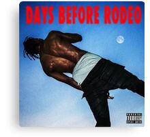 Days Before Rodeo Canvas Print