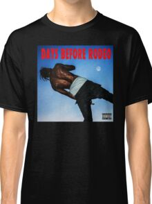 Days Before Rodeo Classic T-Shirt