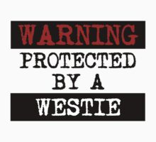 Warning Protected By A Westie Kids Tee