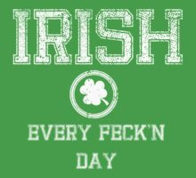 Irish Every Feck'n Day Baby Tee
