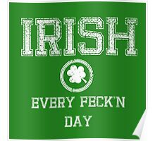 Irish Every Feck'n Day Poster