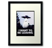 I WANT TO BE LEAVING Framed Print