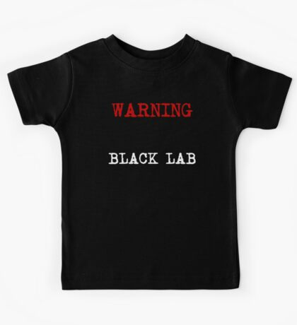 Warning Protected By A Black Lab Kids Tee
