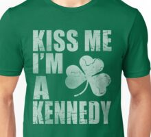 Irish Kiss Me I'm A Kennedy Unisex T-Shirt