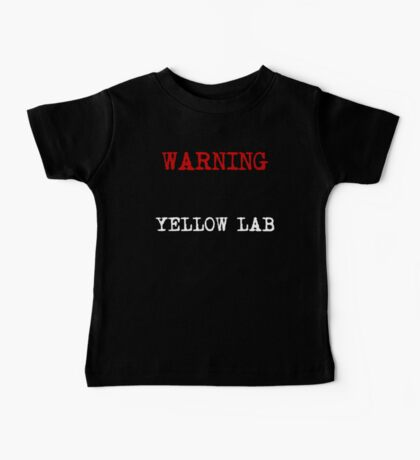 Warning Protected By A Yellow Lab Baby Tee