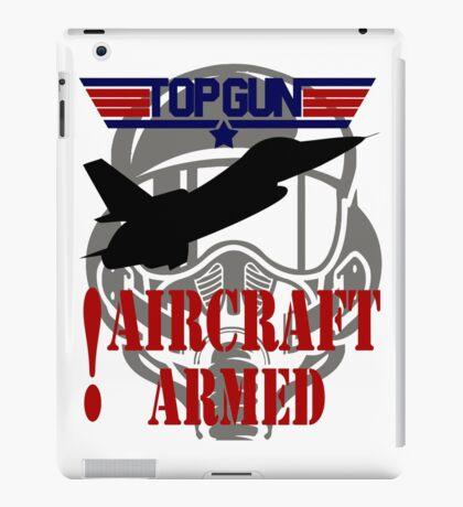 AIRCRAFT ARMED - TOP GUN iPad Case/Skin