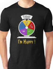I am Happy Unisex T-Shirt