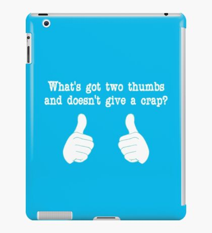 What's got two thumbs? iPad Case/Skin