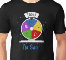 I am Sad Unisex T-Shirt