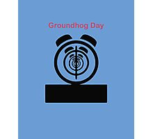 Its The same Thing Every day, its Groundhog day Photographic Print