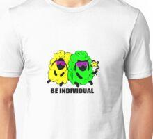 be individual Unisex T-Shirt