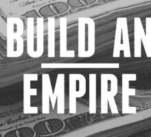 Build an empire Sticker