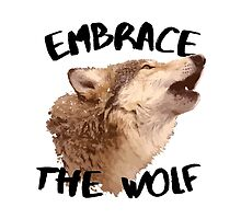 Embrace the Wolf by ChristinaHaugen