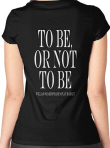 William Shakespeare, play, Hamlet, To be, or not to be Women's Fitted Scoop T-Shirt
