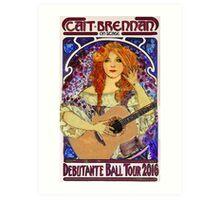 Cait Brennan - Debutante Ball Tour Art Nouveau Design! Art Print