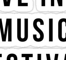 Live Music Festival Quote Sticker