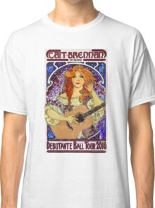Cait Brennan - Debutante Ball Tour Art Nouveau Design! Classic T-Shirt