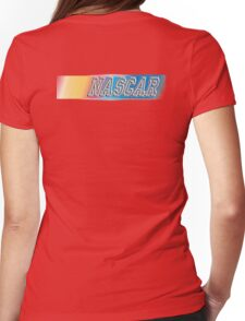 NASCAR, MOTORSPORT, CAR, RACE, RACING, National Association for Stock Car Auto Racing Womens Fitted T-Shirt