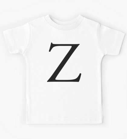 Z, Zee, Zed, Alphabet Letter, Zulu, Zero, Zoro, A to Z, 26th Letter of Alphabet, Initial, Name, Letters, Tag, Nick Name Kids Tee