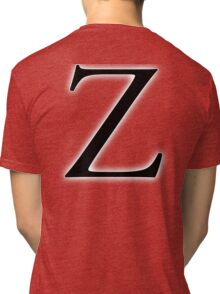 Z, Zee, Zed, Alphabet Letter, Zulu, Zero, Zoro, A to Z, 26th Letter of Alphabet, Initial, Name, Letters, Tag, Nick Name Tri-blend T-Shirt