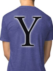 Y, wye, why, Alphabet Letter, Yankee, Young, A to Z, 25th Letter of Alphabet, Initial, Name, Letters, Tag, Nick Name Tri-blend T-Shirt