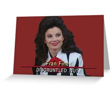 Fran Fine: Disgruntled Nut Greeting Card