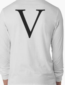 V, Alphabet Letter, Vee, Victoria, Vincent, Victor, A to Z, 22nd Letter of Alphabet, Initial, Name, Letters, Tag, Nick Name Long Sleeve T-Shirt