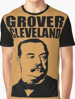 GROVER CLEVELAND-3 Graphic T-Shirt
