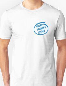 Super powers inside T-Shirt
